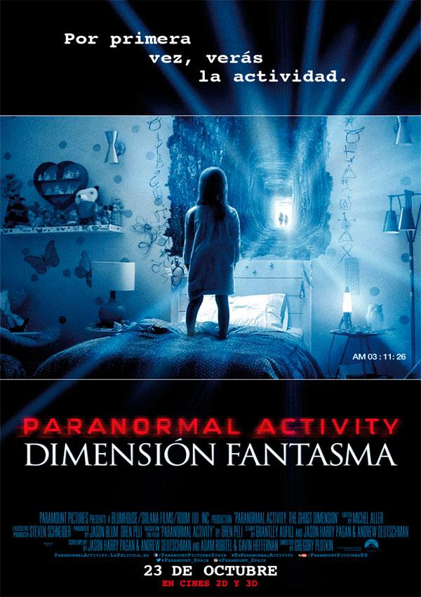 Paranormal Activity. Dimension Fantasma