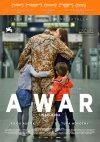 A War (Una guerra)...
