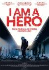 I Am a Hero...