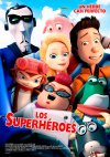 Los Superhéroes...